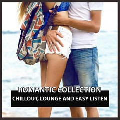 Romantic Collection Chillout, Lounge And Easy Listen (No. 4) - Various Artists