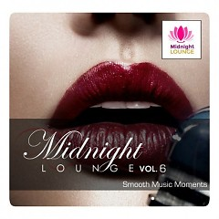 Midnight Lounge Vol.6 - Smooth Music Moments - Various Artists