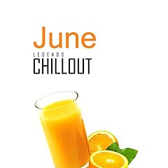 Chillout June 2017 - Top 10 Best Of Collections - Various Artists