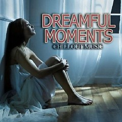 Dreamful Moments (No. 1) - Various Artists