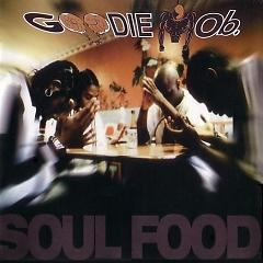 Soul Food - Goodie Mob