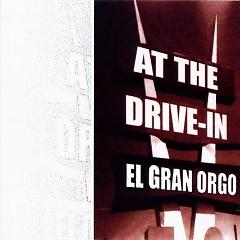 El Gran Orgo (EP) - At the Drive-In